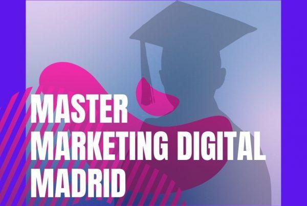 master-marketing-digital-madrid