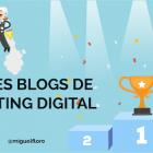 Los 72 mejores Blogs de Marketing Digital en Español en 2021 [Ranking]