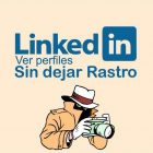 view-linkedin-profiles-without-leaving-a-trace-1024x542-4202543-5874450-jpg
